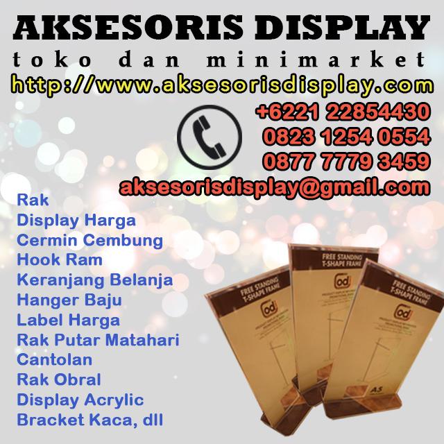 daftar harga aksesoris display untuk toko dan minimarket, disini aja http://www.aksesorisdisplay.com