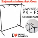 RAK GAWANG BAJU TIPE PK + FS COCOK UNTUK TOKO FASHION / TOKO BUSANA