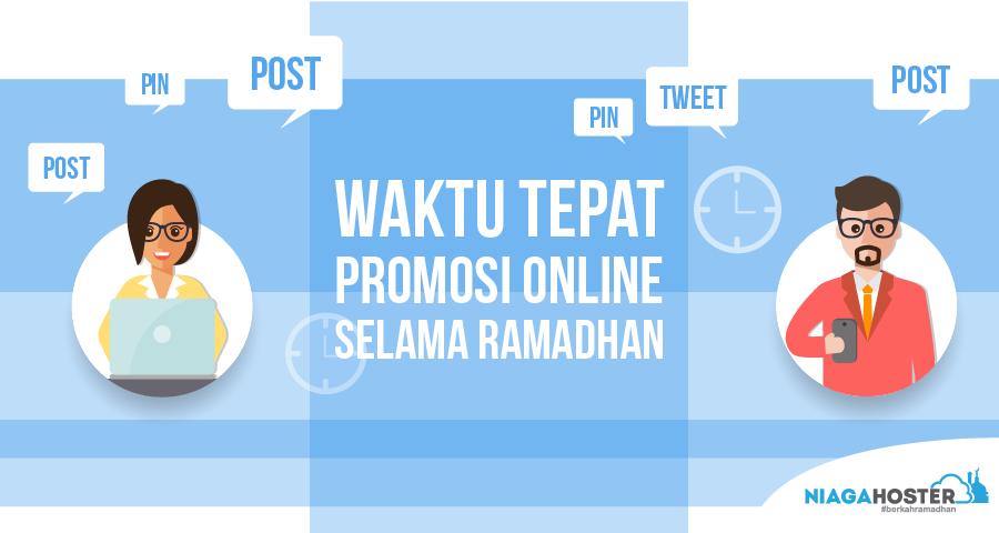 Waktu Tepat Promosi Online