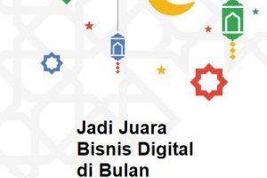 Jadi Juara Bisnis Digital Di Bulan Ramadhan