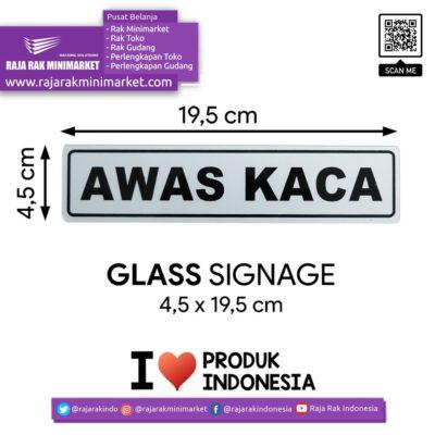 SIGNAGE / LOGO PERINGATAN AWAS KACA 4,5×19,5 CM rajarakminimarket raja rak indonesia raja rak gudang