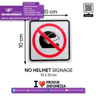 SIGNAGE / LOGO PERINGATAN DILARANG PAKAI HELM 10×10 CM rajarakminimarket raja rak indonesia raja rak gudang