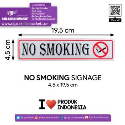 SIGNAGE / LOGO PERINGATAN NO SMOKING 4,5×19,5 CM rajarakminimarket raja rak indonesia raja rak gudang
