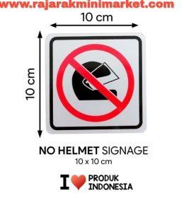 SIGNAGE / LOGO PERINGATAN DILARANG PAKAI HELM 10x10 CM