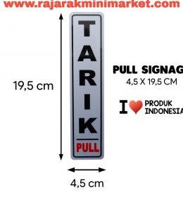 SIGNAGE / LOGO PERINGATAN TARIK 4,5x19,5 CM