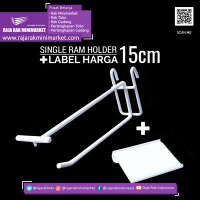 SINGLE RAM HOLDER 15CM / 10 PCS + LABEL HARGA 6CM rajarakminimarket raja rak indonesia raja rak gudang