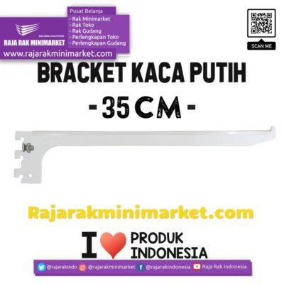 BRACKET KACA PUTIH 35 CM – SIKU PENYANGGA RAK BRAKET rajarakminimarket raja rak indonesia raja rak gudang