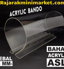 DISPLAY ACRYLIC - AKRILIK BANDO
